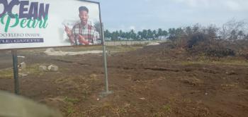 Waterfront Estate Land with Gazette, Along Coastal Road, Eleko, Ibeju Lekki, Lagos, Residential Land for Sale