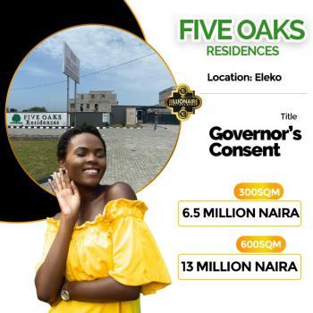 Good Land, Five Oaks Residence, Eleko, Ibeju Lekki, Lagos, Residential Land for Sale