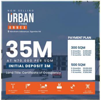 300 and 500 Sqm, Abraham Adesanya, Off Ogombo Road, Across Urban Prime 3, Ogombo, Ajah, Lagos, Mixed-use Land for Sale