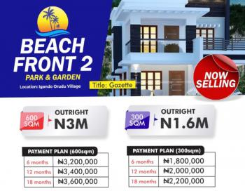 Excision Estate Land, Coastal Road and Few Minutes From Free Trade Zone and Pan Atlantic Uni, Eleko, Ibeju Lekki, Lagos, Residential Land for Sale