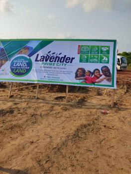 Land, International Airport, Lavender Prime City Estate, Eleranigbe, Ibeju Lekki, Lagos, Residential Land for Sale