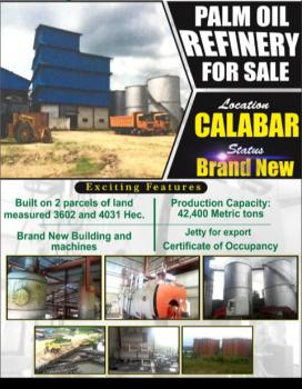 Palm Oil Refinery, Calabar, Cross River, Factory for Sale