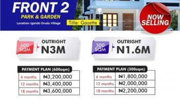 Land, Beachfront Park and Garden Estate Phase 2, Igando Orudu, Eleko, Ibeju Lekki, Lagos, Land for Sale