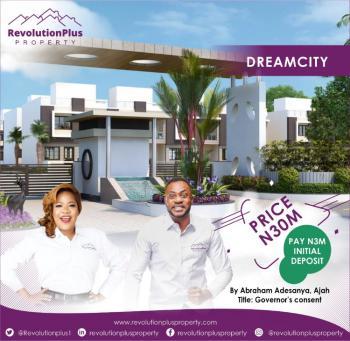 Premium Estate Land in Prime Location, Dream City, By Abraham Adesanya, Ogombo, Ajah, Lagos, Residential Land for Sale