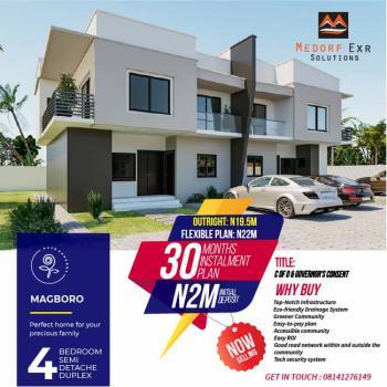 4 Bedroom Semi Detached Duplex, 30 Months Payment Plan., Rose Gardens, Magboro, Ogun, Semi-detached Duplex for Sale