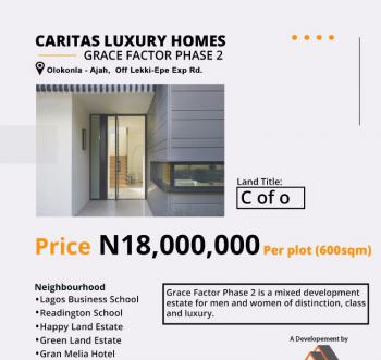 C of O Land, Caritas Luxury Homes, Grace Factor Phase 2, By Lagos Business School, Olokonla, Ajah, Lagos, Residential Land for Sale