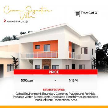 Premium Estate Land in Prime Location, Crown Signature Villa, Opposite Ndic Quarters, Karmo, Abuja, Residential Land for Sale
