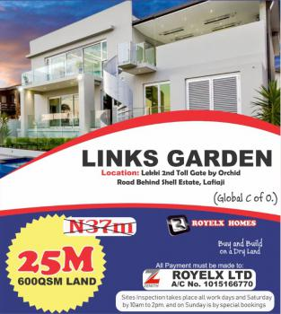 Global C of O Dry Land, Links Garden Lekki 2nd Toll Gate Orchid Road Behind Shell Estate, Lafiaji, Lekki, Lagos, Residential Land for Sale