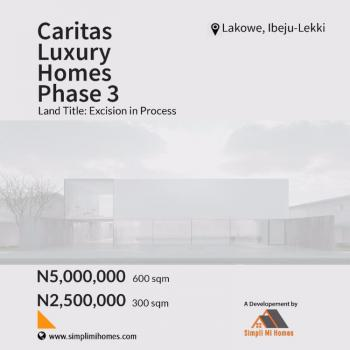 Dry Land, Caritas Luxury Homes Phase 3, Lakowe, Ibeju Lekki, Lagos, Residential Land for Sale