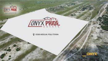 Plots of Lands in a Serene Location, Onyx Pride Estate 1, Ibeju Lekki, Lagos, Mixed-use Land for Sale