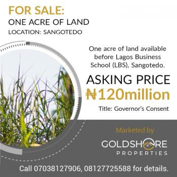 One Acre of Land for Mixed Development with Governors Consent., Before Lagos Business School Lbs, Sangotedo, Ajah, Lagos, Mixed-use Land for Sale