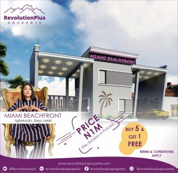 Beachfront Estate Plot of Land in Good Location - Miami Beachfront, Igbokodo Near Lacampagne Tropicana, Akodo Ise, Ibeju Lekki, Lagos, Residential Land for Sale