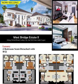Luxury 4 Bedroom Terraced Duplex, West Bridge Garden Is By Lekki Second Toll Gate, Lafiaji, Lekki, Lagos, Terraced Duplex for Sale