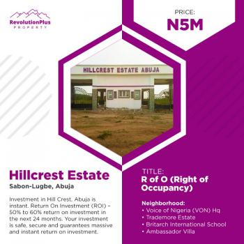 Plot Estate Land in Good Location -, Hillcrest Estate, Sabon Lugbe, Lugbe District, Abuja, Residential Land for Sale