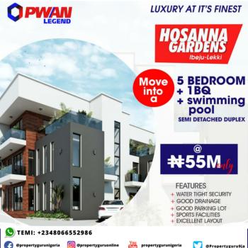 5 Bedroom Duplex + Bq with a Swimming Pool Under Construction, Hosanna Gardens Estate Beside Amen Estate, Eleko, Ibeju Lekki, Lagos, Semi-detached Duplex for Sale