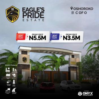 Land., Eagles Pride Estate. Less Than 3mins Drive From Dangote Refinery., Osoroko, Ibeju Lekki, Lagos, Residential Land for Sale
