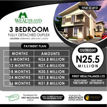3 Bedroom Fully Detached Duplex with C of O, Wealth Land Green Estate, Oribanwa, Ibeju Lekki, Lagos, Detached Duplex for Sale