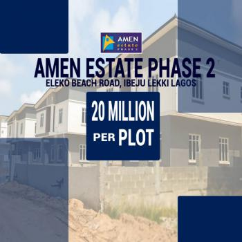 Genuine Land, Amen Estate Phase 2 Eleko Beach Road, Eleko, Ibeju Lekki, Lagos, Mixed-use Land for Sale