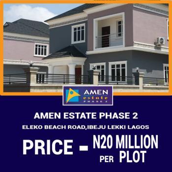 Land with C of O, Amen Estate, Eleko, Ibeju Lekki, Lagos, Residential Land for Sale