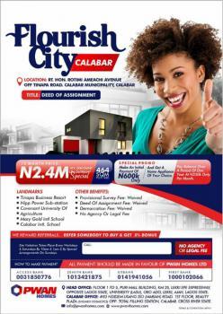Registered Survey  and Deed of Assignment, Flourish City Calabar, Calabar, Cross River, Mixed-use Land for Sale