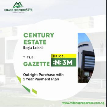 Land with Gazette at Century Estate, Century Estate, Lekki Free Trade Zone, Lekki, Lagos, Mixed-use Land for Sale