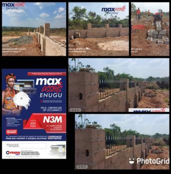 Land with C of O, Max Asset, Agu Amorji Nike Enugu East Lga, Emene, Enugu, Enugu, Residential Land for Sale
