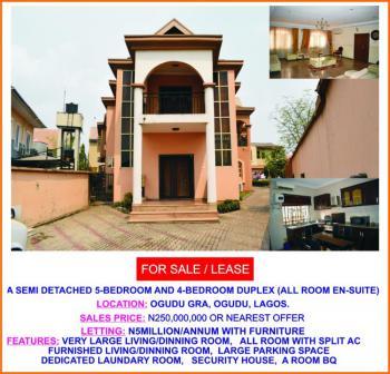 Semi Detached 5 Bedroom and 4 Bedroom Duplex (all Rooms Ensuite), Gra, Ogudu, Lagos, Semi-detached Duplex for Sale