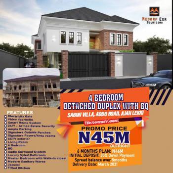 Affordable Luxury 4 Bedroom Detached Duplex with Bq, Ado, Ajah, Lagos, Detached Duplex for Sale