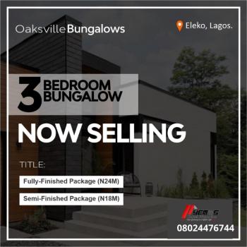3 Bedroom Bungalow, Eleko, Ibeju Lekki, Lagos, Detached Bungalow for Sale