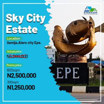 Affordable Residential Land in a Built Up Area, Sky City Estate, Alaro City,  Ilamija, Epe, Lagos, Residential Land for Sale