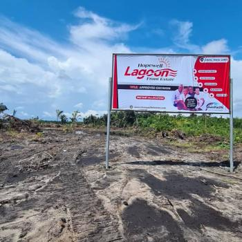 The Best Investment Right Here in The New Lagos Smart City, Hopewell Lagoon Front Estate, Lepia. 3 Minutes From Lacampagne Resort, Ibeju Lekki, Lagos, Residential Land for Sale