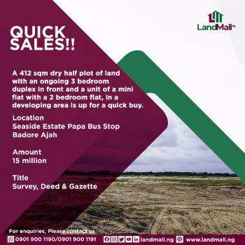 412 Sqm Dry Half Plot, Seaside Estate, Badore, Ajah, Lagos, Residential Land for Sale