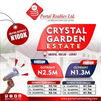 Dry and Genuine Land with Excision, Crystal Garden Estate, Okun Imedu, Ibeju Lekki, Lagos, Residential Land for Sale