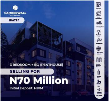 Luxury 3 Bedroom + Bq (penthouse) at Camberwall Advantage, Ikate, Lekki, Lagos, Semi-detached Duplex for Sale