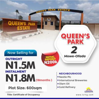a Serene Environment  with C of O, Queens Park Estate, Off New Lagos Abeokuta Expressway, Mowe Ofada, Ogun, Residential Land for Sale