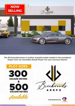 Buy and Build Land in a Developed Area, Brickwoods Lorenzo, Within Arepo Town, Via Journalists Estate Phase 1, Berger, Arepo, Ogun, Residential Land for Sale
