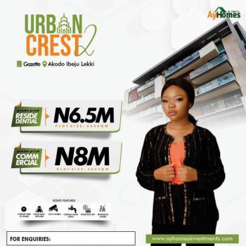 Gazette Land, Urban Crest Estate, Akodo Ise, Ibeju Lekki, Lagos, Residential Land for Sale