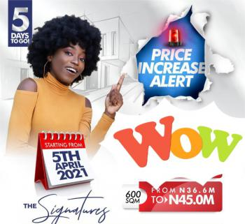 Price Increase Alert! Effective Apr 5th, 2021, The Signatures, Ogombo, Ajah, Lagos, Mixed-use Land for Sale