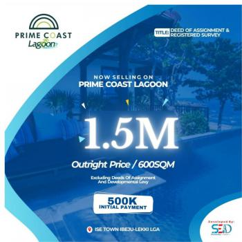 Plots of Land, Prime Coast Lagoon, Ise Town, Ibeju Lekki, Lagos, Residential Land for Sale
