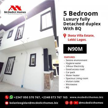 Equisite Luxury 5 Bedrooms Detached Duplex with Bq, Ikota Villa Estate, Ikota, Lekki, Lagos, Terraced Duplex for Sale