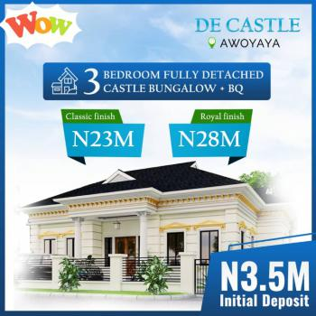 3 Bedroom Fully Detached Bungalow Duplex with Bq Castle Style, Awoyaya, Ibeju Lekki, Lagos, Detached Duplex for Sale