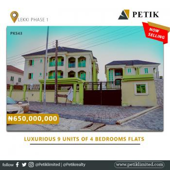 Luxurious 9 Units of 4 Bedrooms Flats, Lekki Phase 1, Lekki, Lagos, Block of Flats for Sale