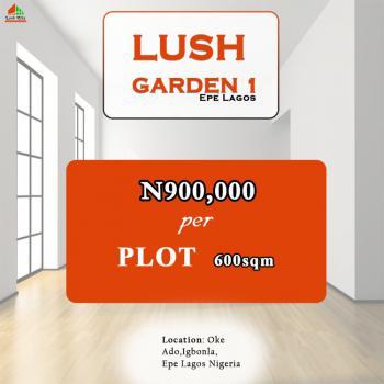 Fertile Land, Igbonla Epe at Lush City Estate, Oke-odo, Lagos, Land for Sale