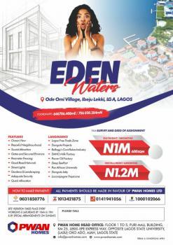 Eden Waters Estate, Eden Waters Estate, Ode Omi, Ibeju Lekki, Lagos, Residential Land for Sale