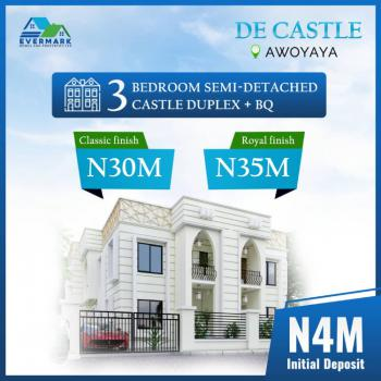 3 Bedroom Semi Detached Duplex with Bq with Payment Plan, De Castle Awoyaya Close to Mayfair Gardens, Awoyaya, Ibeju Lekki, Lagos, Semi-detached Duplex for Sale