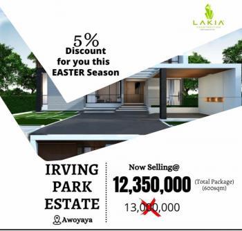 3mins From Mayfair Shopping Complex, Promo on Irving Park Estate, Awoyaya, Ibeju Lekki, Lagos, Residential Land for Sale