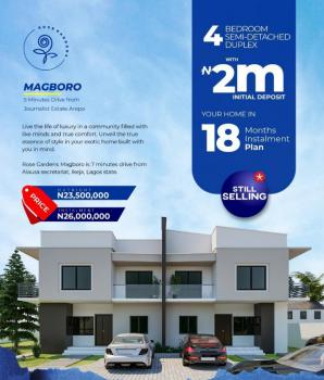 4 Bedroom Semi Detached Duplex in a Developed Area,  18 Months Plan., 5 Minutes Drive From Journalist Estate Arepo, Magboro, Ogun, Semi-detached Duplex for Sale