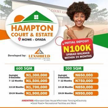 Good, Dry, Buy and Build Land with 2 Years Flexible Payment, Hampton Court and Estate, Mowe Ofada, Ogun, Land for Sale