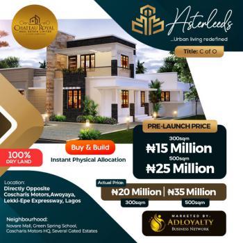 Exclusive Private Buy & Build Luxury Residential Estate, Asterleeds Estate, Awoyaya, Ibeju Lekki, Lagos, Mixed-use Land for Sale