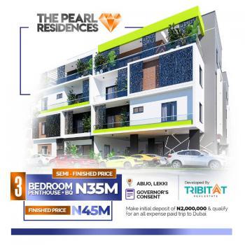 3 Bedroom Penthouse + Bq + Cinema, Pearl Resident, Abijo, Lekki, Lagos, House for Sale
